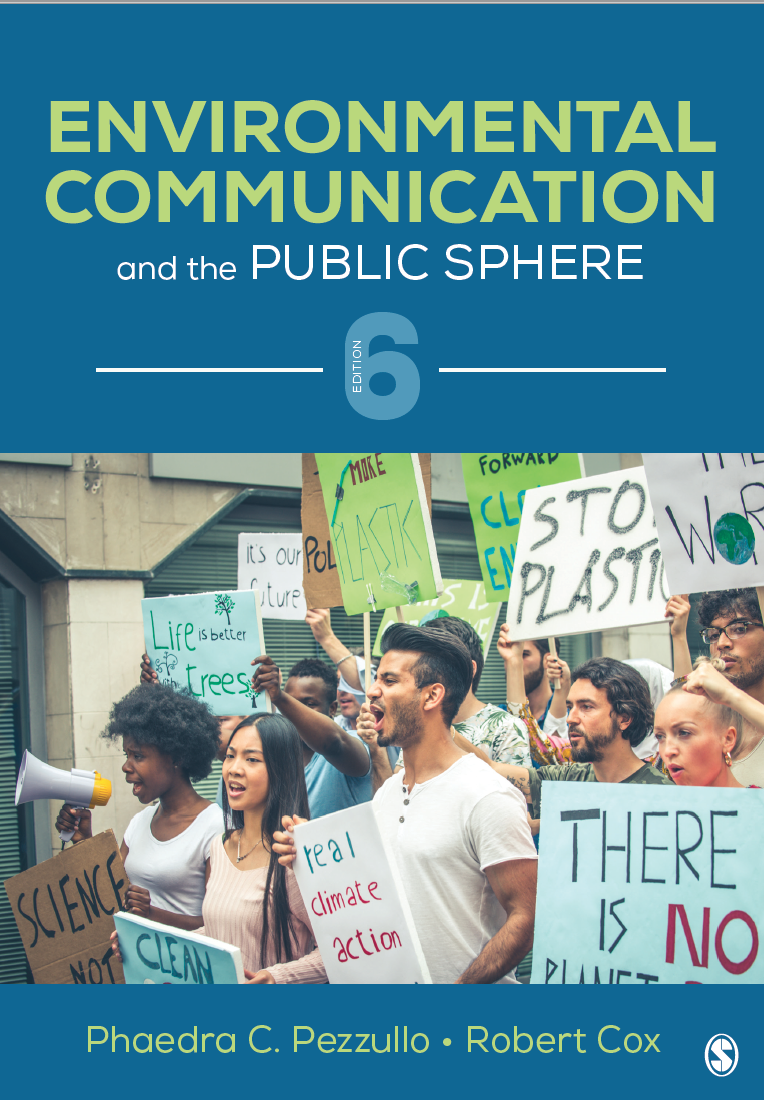 Cover of the 6th edition of the textbook coauthored by Pezzullo & Coc, Environmental Communication & the Public Sphere